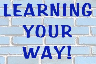 LearningYourWay!